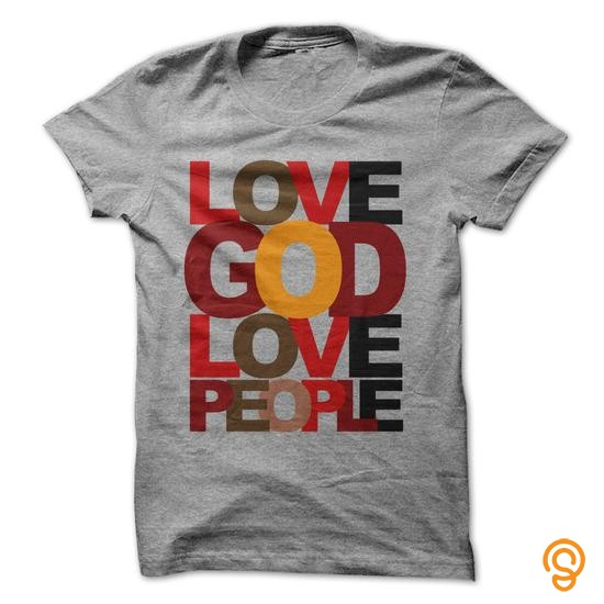 Innovation Love God First and Love People Tee Shirts Apparel