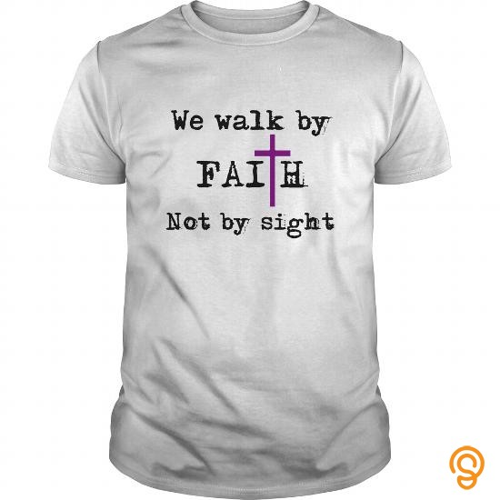 movement-we-walk-by-faith-not-by-sight-tee-shirts-clothes