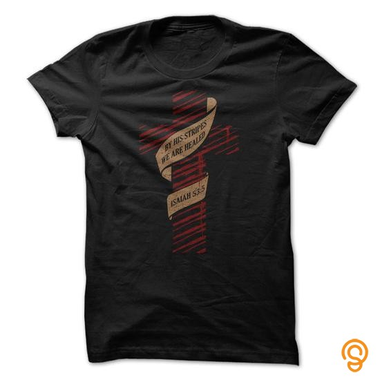 comfy-by-his-stripes-we-are-healed-isaiah-535-original-cross-design-tee-shirts-clothes