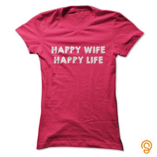 design-happy-wife-happy-life-tee-shirts-buy-now