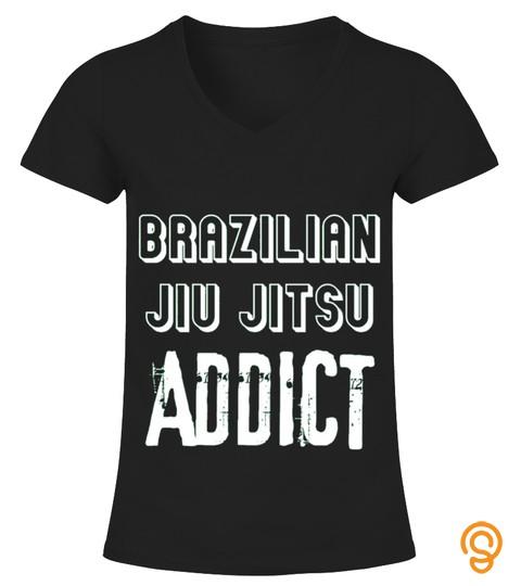 Brazilian Jiu Jitsu Addict Sport T Shirt