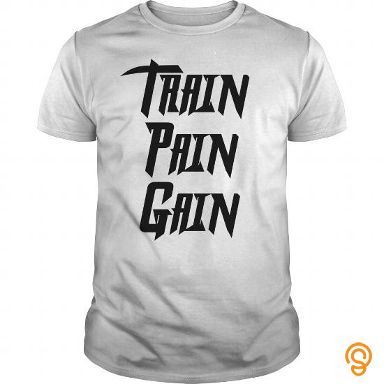 comfortable-train-pain-gain-t-shirts-sale