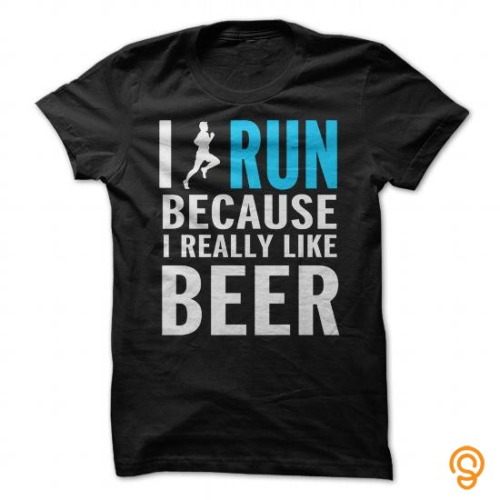 handsome-i-run-because-i-really-like-beer-tee-shirts-for-sale