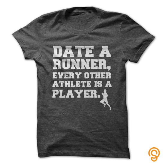 ergonomic-date-a-runner-tee-shirts-saying-ideas