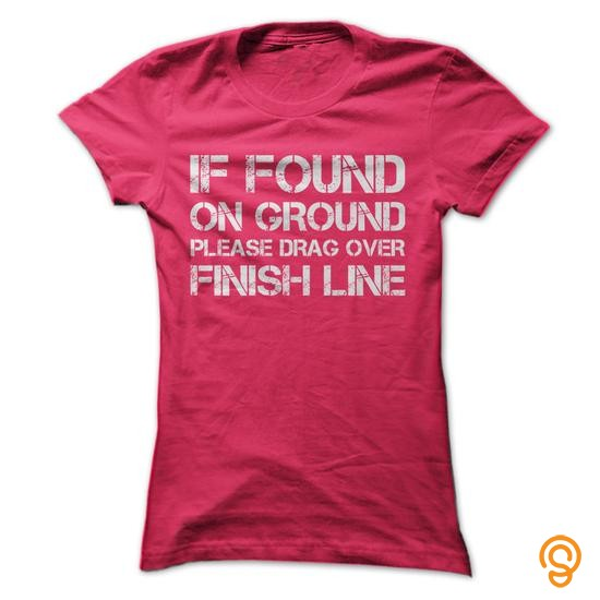 finely-detailed-if-found-on-ground-please-drag-over-finish-line-tee-shirts-wholesale
