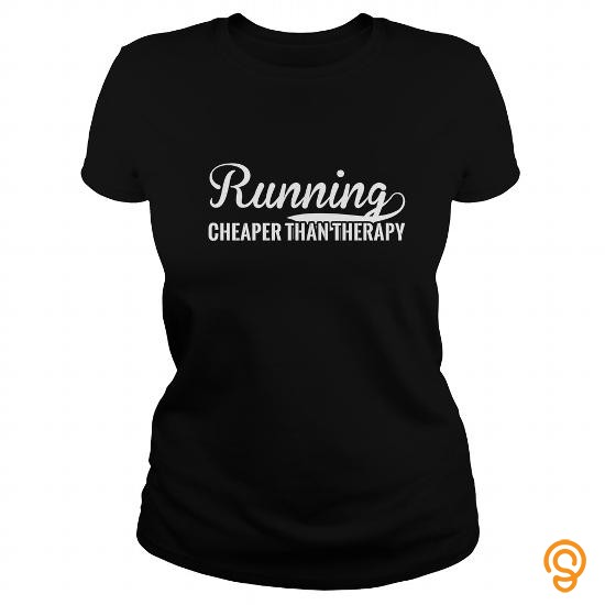 design-running-cheaper-than-therapy-t-shirt-or-hoodie-tee-shirts-size-xxl