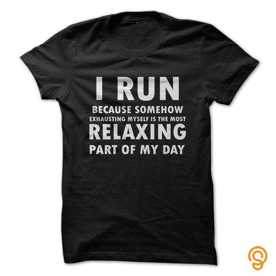cutting-edge-i-run-because-somehow-exhausting-myself-is-the-most-relaxing-part-of-my-day-t-shirts-sale