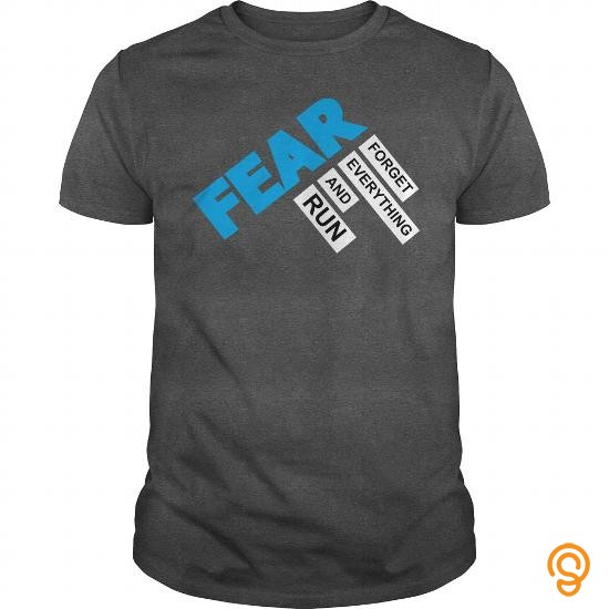adjustable-fear-forget-everything-and-run-t-shirts-sayings-women