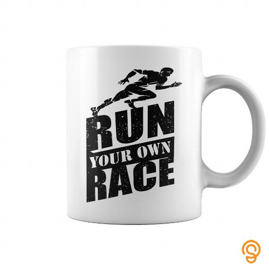 name-brand-run-your-own-race-tee-shirts-sayings-and-quotes