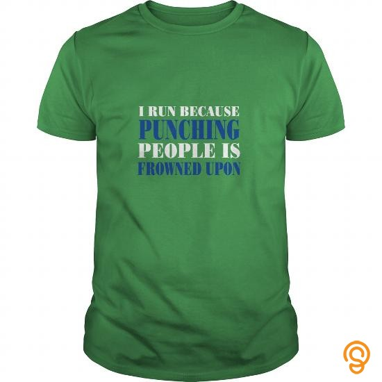 Practical i run because punching Tee Shirts Printing