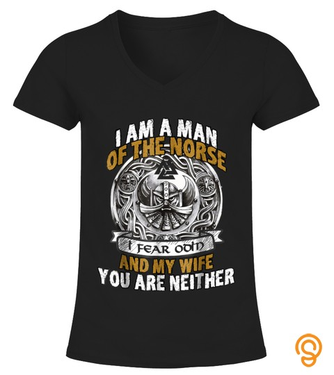 I Am A Man Of The Norse   Cool Viking T Shirt