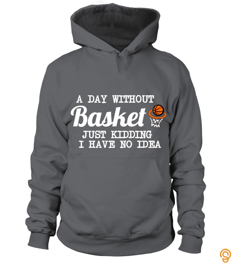 Innovation A Day Without  Basket Tee Shirts For Sale