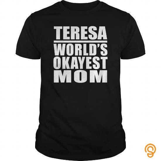 form-fitting-teresa-worlds-okayest-mom-tee-shirts-for-sale