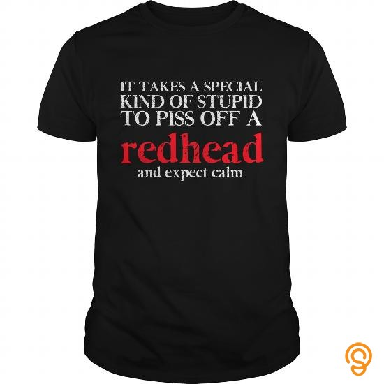 comfort-redhead-girl-t-shirt-special-kind-of-stupid-to-piss-off-gift-t-shirts-buy-online