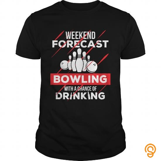 brand-weekend-forecast-bowling-with-a-chance-of-drinking-t-shirts-sayings