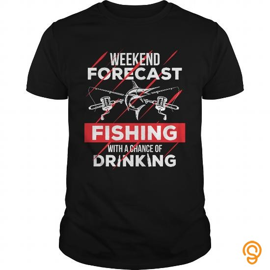 perfect-weekend-forecast-fishing-with-a-chance-of-drinking-t-shirts-wholesale