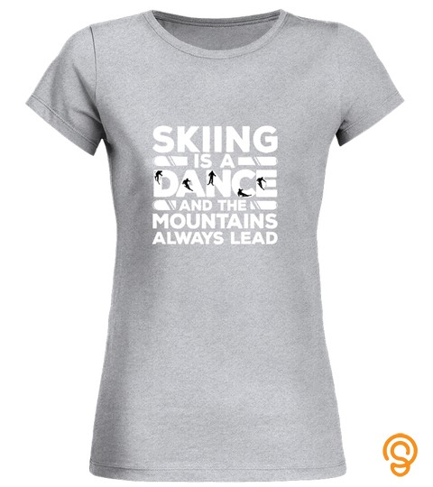 Skiing Skiing Is A Dance On Mountains