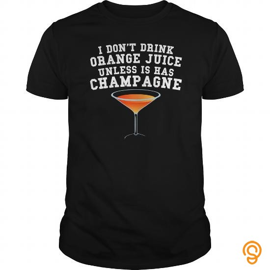detailing-i-dont-drink-orange-juice-unless-it-has-champagne-t-shirts-clothing-company