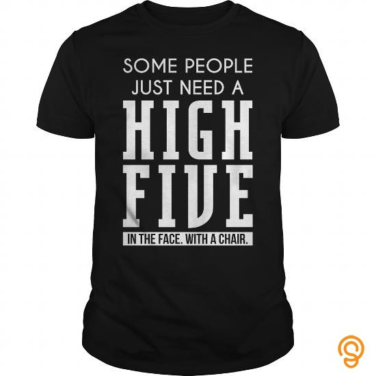 Essential SOME PEOPLE JUST NEED A HIGH FIVE T Shirts Printing
