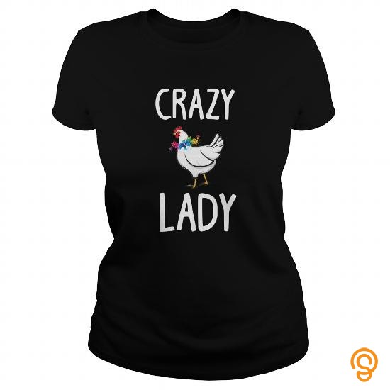 Individual Style Crazy Chicken Lady Flowers Shirt Funny Farm Poultry Farmer  T Shirt T Shirts Apparel