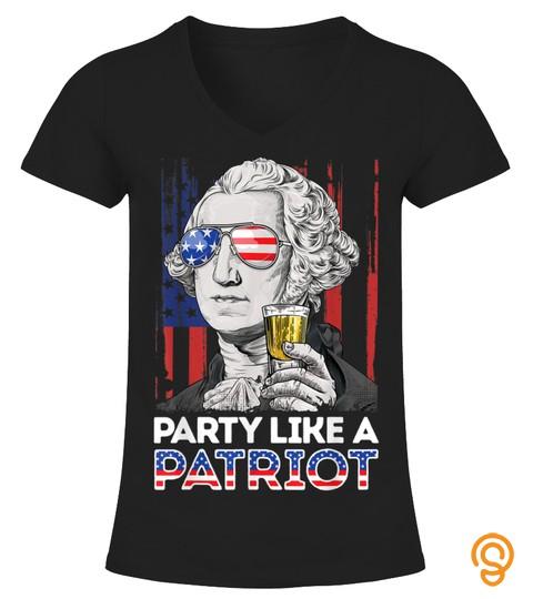 George Washington Party Like A Patriot 4Th Of July Men Women Tshirt