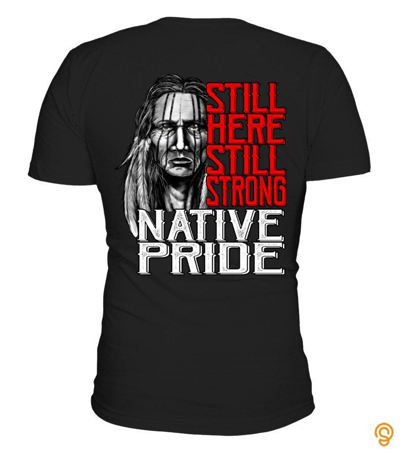 Eco-friendly STILL HERE STILL STRONG T Shirts Buy Now