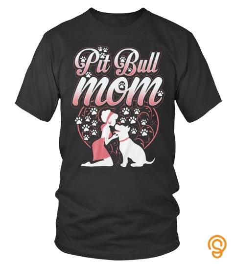 Family Mom Dogs Pitbull Shirts Pitbull Mom T Shirts Hoodies Sweatshirts