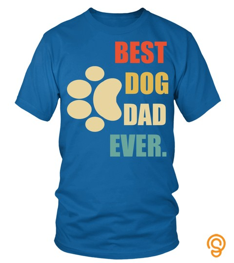 Best Dog Dad Ever Dog Lovers Funny Father's Day Vintage Gift Sweatshirt