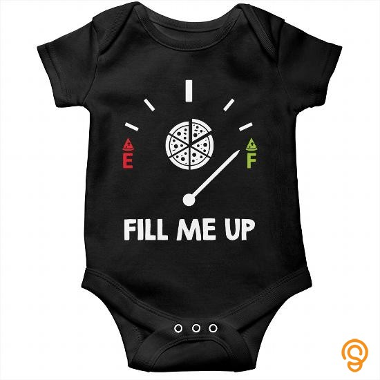 Mens Womens Fill Me Up With Pizza Baby Onesie T Shirts Quotes