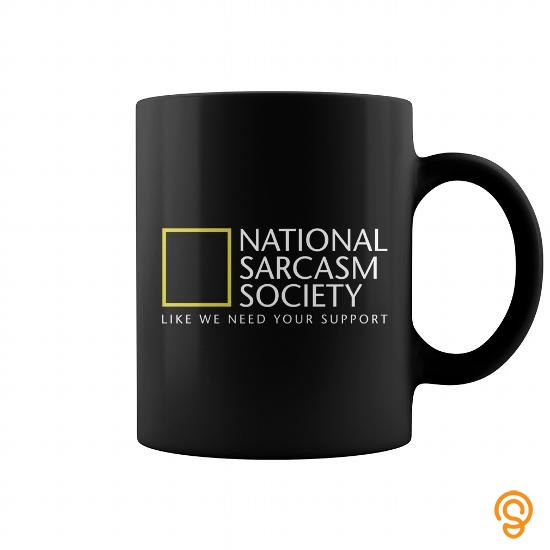 Supersoft National Sarcasm Society Mug Tee Shirts Design