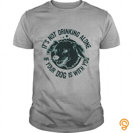 Attire Drinking With Your Dog TShirt Tee Shirts For Adults