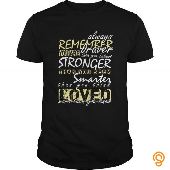 in-style-funny-t-shirt-remember-you-are-braver-tee-funny-quote-gift-tee-shirts-material
