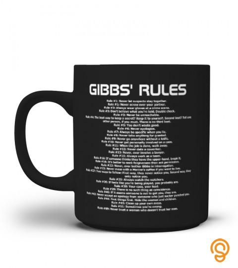 Gibb's Rule T Shirt