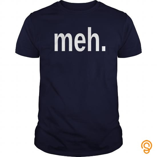 Fashionable meh T Shirts Clothes