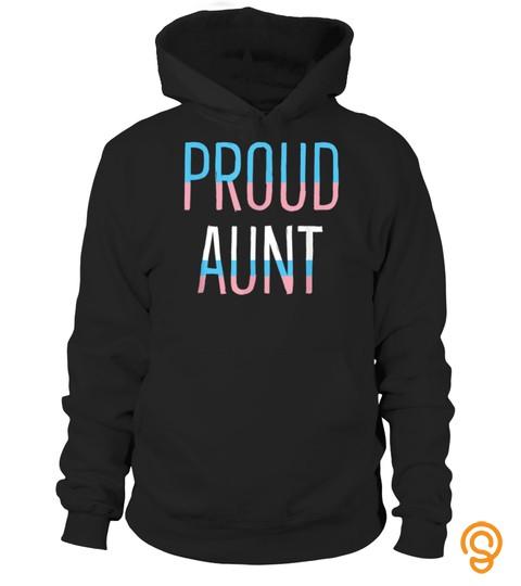Proud Aunt Lgbtq Transgender Trans Pride Flag Tshirt