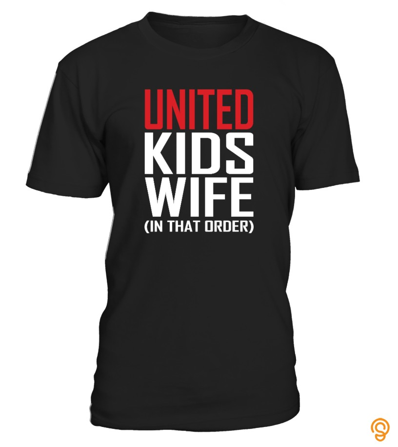 United, Kids, Wife   Limited Edition