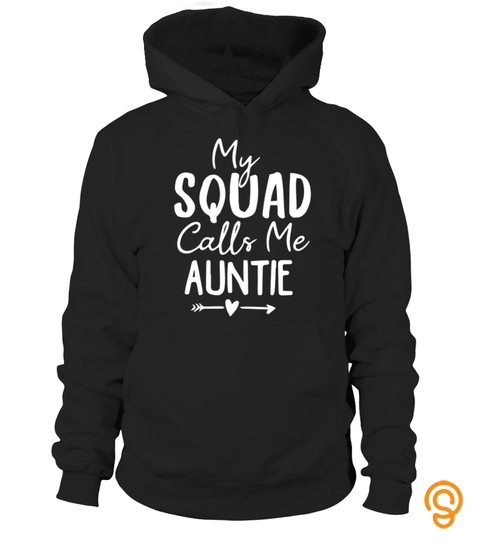 Womens My Squad Calls Me Auntie Novelty Auntie Squad Saying Heart T Shirt