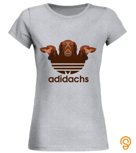 Adidachs Dachshunds Gifts For Women Funny Dachshund Shirt