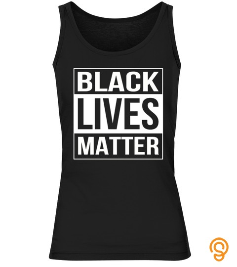 Black Lives Matter Political Protest T S