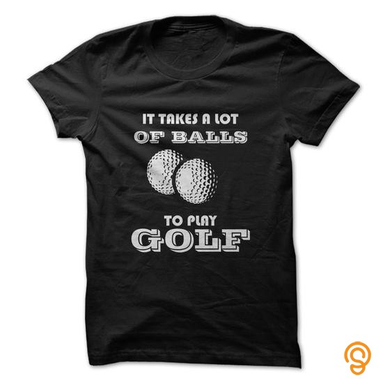 Sports Wear It Takes A Lot Of Balls To Play Golf Funny Shirt Tee Shirts Target