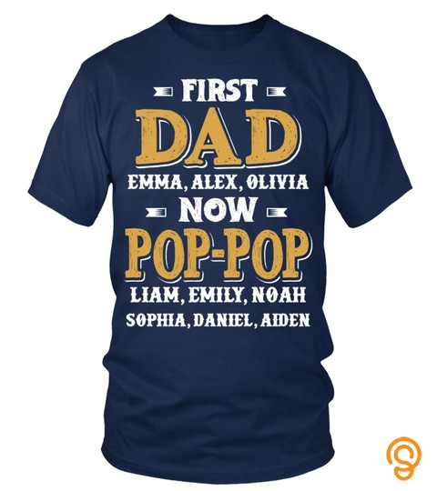 Customize Names First Dad Now Popop