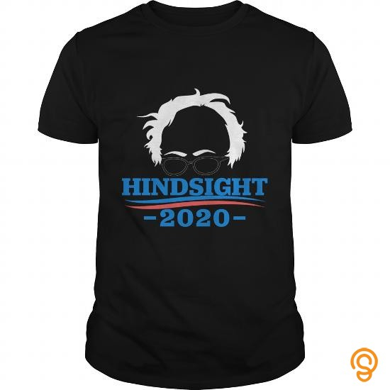 exciting-bernie-sanders-hindsight-2020-t-shirt-t-shirts-wholesale