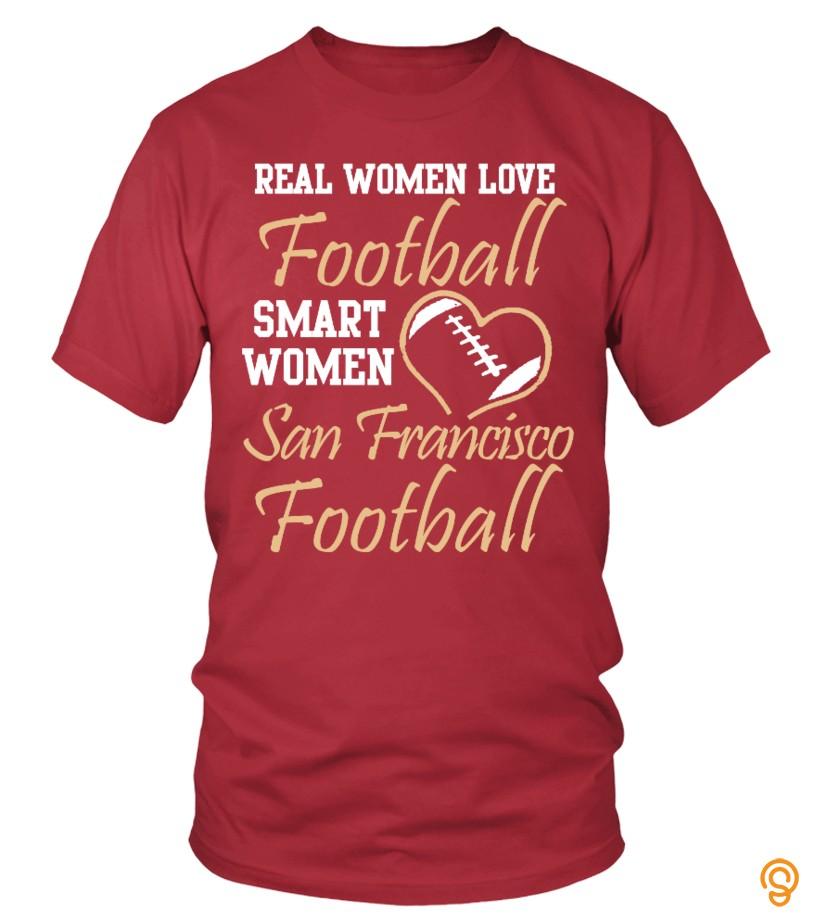 Real Women Love San Francisco Football