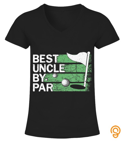 Best Uncle By Par Golf Lovers Clothes Father's Day Gifts T Shirt