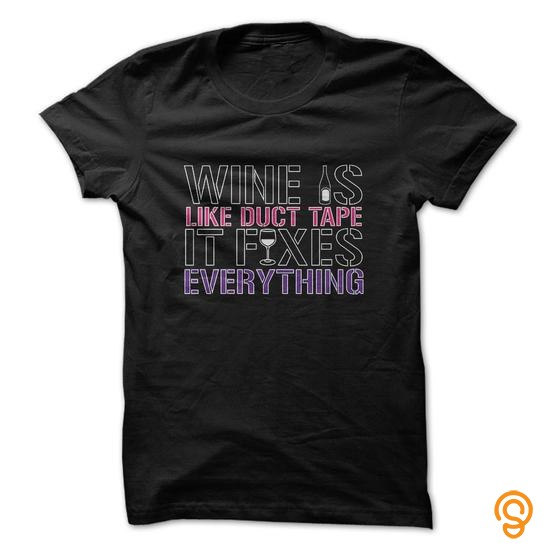 available-now-wine-is-like-duct-tape-funny-shirt-tee-shirts-sayings