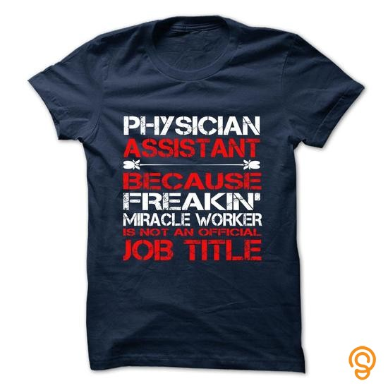 Embellished Physician Assistant Tshirt and Hoodie T Shirts Target