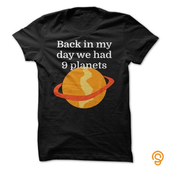 sale-priced-back-in-my-day-we-had-9-planets-tee-shirts-sayings-men