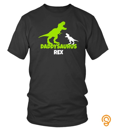 Daddysaurus Rex Shirt Funny Dinosaur Fathers Day Jurassic