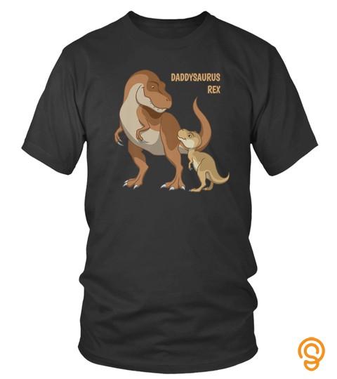 Daddysaurus Papa  Baby Trex Dinosaurs Shirt