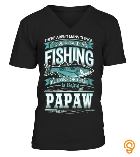 I Love FISHING and Being PAPAW ~ Shop